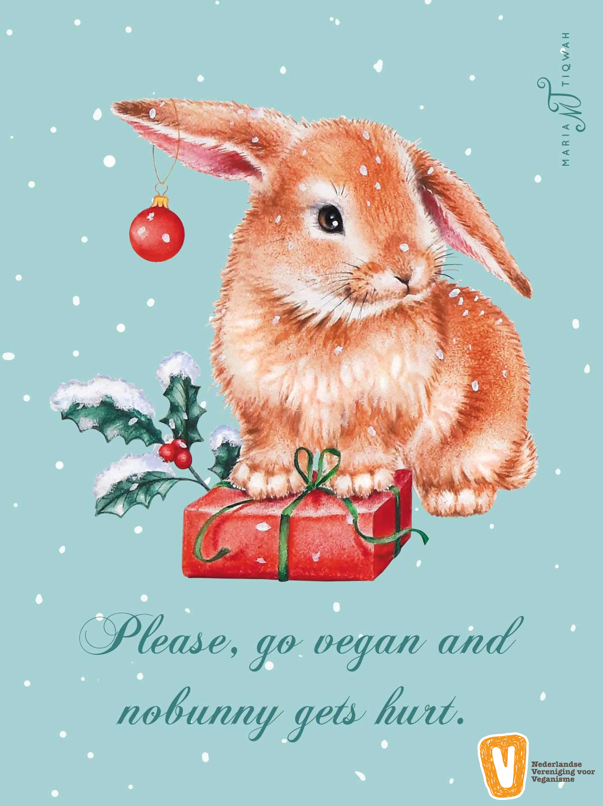 "Maria Tiqwah kerst ""Please go vegan and nobunny gets hurt"" 2020"